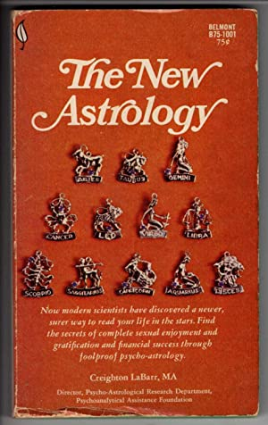 The New Astrology: Labarr, Creighton