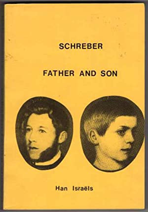 Schreber: Father and Son