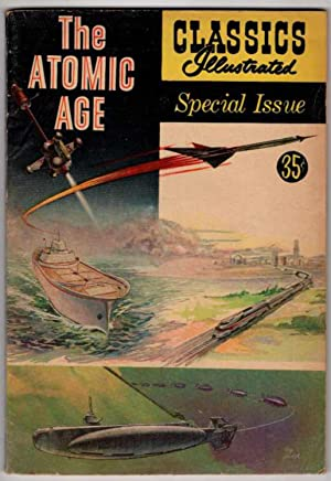Classics Illustrated Special Issue The Atomic Age No. 156A