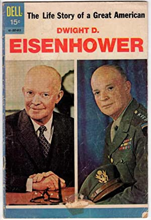 The Life Story of the Great American Dwight D. Eisenhower