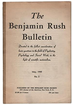 The Benjamin Rush Bulletin No. 2