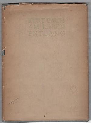 Am Leben Entlang: Amerika Ausgabe: Gedichte Und: Baum, Kurt