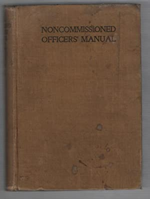 Noncommissioned Officers Manual: Moss, James A.