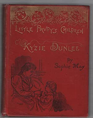 "Little Prudy's Children: Kyzie Dunlee, ""A Golden: May, Sophie"
