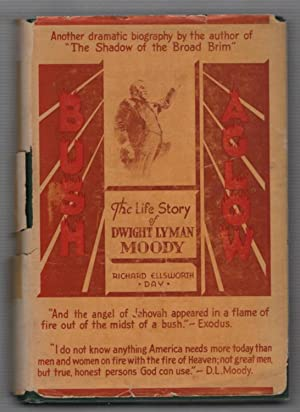 Bush Aglow:The Life Story of Dwight Lyman Moody