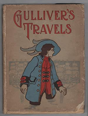Gulliver's Travels Into Some Remote Regions of: Swift, Dean