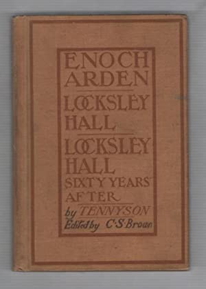 Enoch Arden and the Two Locksley Halls: Tennyson, Edited By