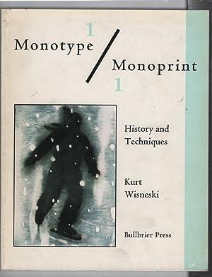 Monotype / Monoprint: History and Techniques: Wisneski, Kurt