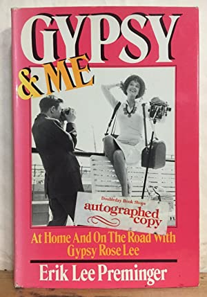 Gypsy and Me: At Home and on the Road With Gypsy Rose Lee