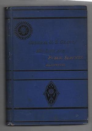 The Life of General U. S. Grant: Remlap, L. T.