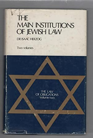 The Main Institutions of Jewish Law Volume: Herzog, Dr. Isaac