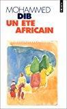 Un été africain - Dib, Mohammed