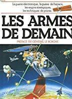 Les armes de demain - Friedman, Richard S