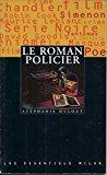Le roman policier - Dulout, Stéphanie