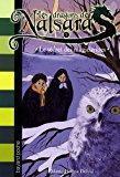 Les dragons de nalsara, tome 7 : le secret des magiciennes