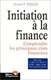 Initiation à la finance : comprendre les principaux états financiers - Bissada, Y.
