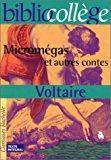 Micromégas et autres contes: Voltaire