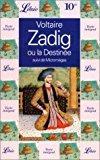 Zadig ou la destinée. suivi de micromégas: Voltaire