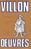 Oeuvres: Villon, François