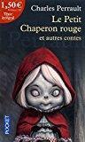 Le petit chaperon rouge et autres contes: Perrault, Charles
