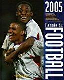 L'année du football 2005: Bureau, Jérôme