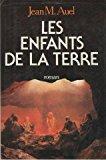 Les enfants de la terre: Auel, Jean M.