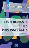 Les soignants et les personnes agées: Manoukian, Alexandre