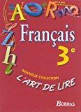 Art De Lire 3e Manuel Par Collectif Bordas 9782047324059