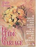 Guide du mariage: Meesters, Brigitte