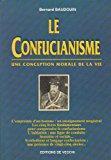 Le confucianisme. une conception morale de la: Baudouin, Bernard