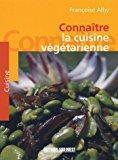 La cuisine végétarienne: Alby, Françoise