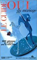 Le guide du mariage: Anonyme
