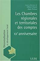 Les chambres régionales et territoriales des comptes: Pichon, Alain