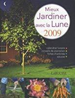 Mieux jardiner avec la lune: Asseray, Philippe