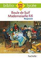 Bibliolycée pro boule de suif - mademoiselle: De Maupassant, Guy