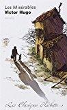 Les misérables : extraits : commentaires explicatives,: Hugo, Victor