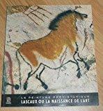 La peinture préhistorique ou lascaux ou la: Georges Bataille