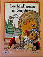 Les malheurs de sophie, en bd: Ségur, Comtesse De