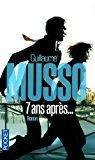 7 ans après.: Guillaume Musso
