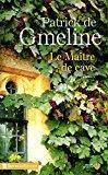 Le maître de cave: Gmeline (de), Patrick