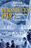 Versailles 1919, chronique d'une fausse paix: Gmeline, Patrick De
