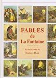 Fables de la fontaine. illustrations gustave dore.: La Fontaine &