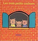 Les trois petits cochons (pop-up - livre: Kimiko