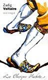 Zadig : ou la destinée, conte philosophique: Voltaire
