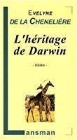 L'héritage de darwin: La Chenelière, Evelyne