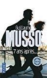 7 ans après. - édition spéciale: Musso, Guillaume