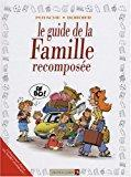 Le guide de la famille recomposée: Potache