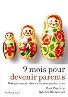 9 mois pour devenir parents: Missonnier, Sylvain