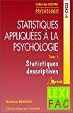 Statistiques appliquées à la psychologie. statistiques descriptives,: Beaufils, B.