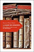 La magie des grimoires, petite flânerie dans: Nicolas Weill-parot